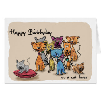 Feliz cumpleaños… a un amante del gato tarjeta de felicitación