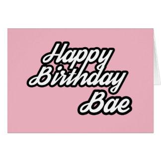 Feliz cumpleaños Bae Tarjeta De Felicitación