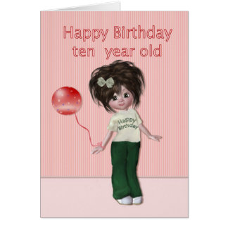 Feliz cumpleaños chica de diez años tarjeta de felicitación