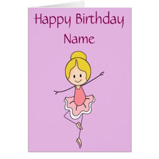 Feliz cumpleaños de la bailarina personalizado tarjeta de felicitación