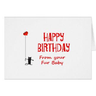 Feliz cumpleaños del bebé de la piel, del gato y tarjeta de felicitación