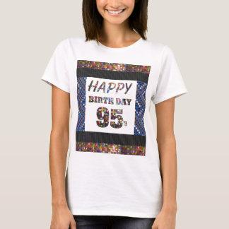 feliz cumpleaños happybirthday 95 noventa y cinco camiseta