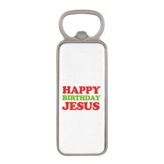 Feliz cumpleaños Jesús -- Humor del día de fiesta Abrebotellas Magnético