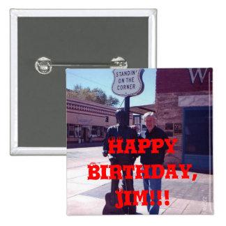 ¡Feliz cumpleaños, Jim!!! Chapa Cuadrada 5 Cm