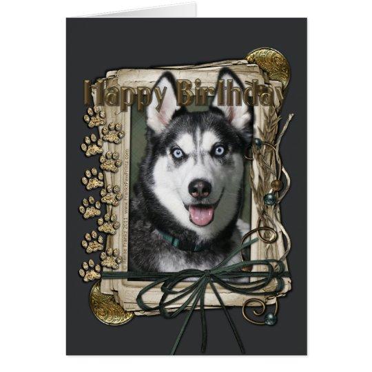 Feliz cumpleaños - patas de piedra - husky tarjeta de felicitación
