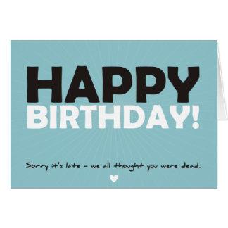 Feliz cumpleaños (pensado le eran muerto) tarjeta de felicitación