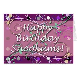 ¡Feliz cumpleaños Snookums! Tarjeta De Felicitación