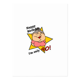 ¡feliz cumpleaños - soy solamente 90! postal