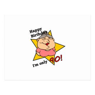 ¡feliz cumpleaños - soy solamente 90! tarjeta postal