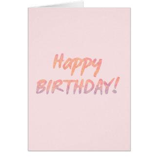¡Feliz cumpleaños! Tarjeta de felicitación de la