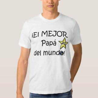 ¡¡Feliz día del padre - mejor del EL de los eres! Camiseta