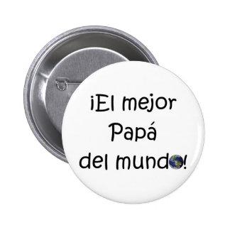 ¡¡Feliz día del padre - mejor del EL de los eres! Chapa Redonda De 5 Cm