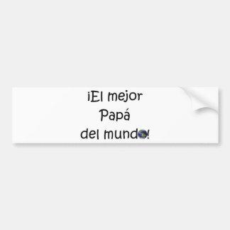 ¡¡Feliz día del padre - mejor del EL de los eres! Pegatina De Parachoque