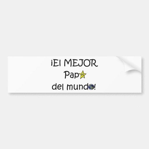 ¡¡Feliz día del padre - mejor del EL de los eres! Etiqueta De Parachoque