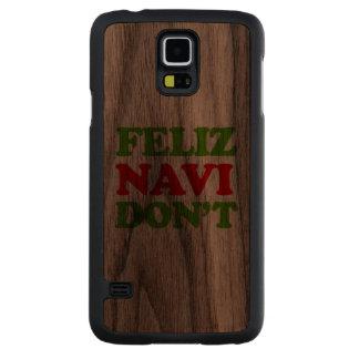 Feliz Navi no hace -- Humor del día de fiesta Funda De Galaxy S5 Slim Nogal