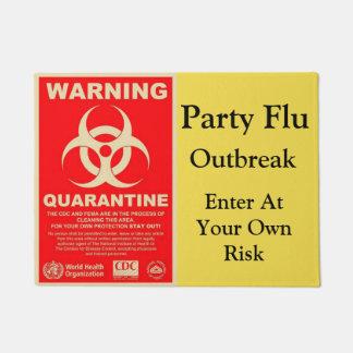 Felpudo Advertencia de la gripe del fiesta
