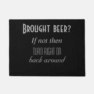 Felpudo ¿Cerveza traída?
