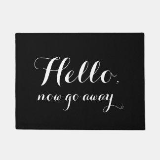 Felpudo Hola, ahora va lejos - el Doormat