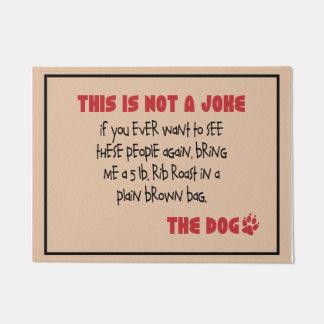 Felpudo No un chiste - el Doormat del perro