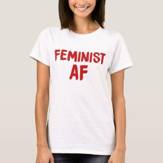 Feminist AF Camiseta