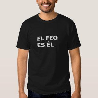 Feo del EL Camiseta
