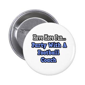 Fiesta con un entrenador de fútbol pin