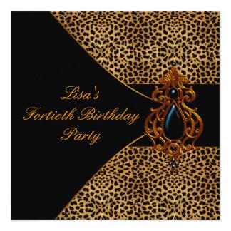 Fiesta de cumpleaños del leopardo de la mujer 40.a invitación 13,3 cm x 13,3cm