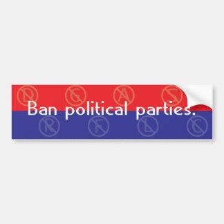 Fiestas políticos de la prohibición etiqueta de parachoque