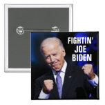 Fightin Joe Biden Chapa Cuadrada