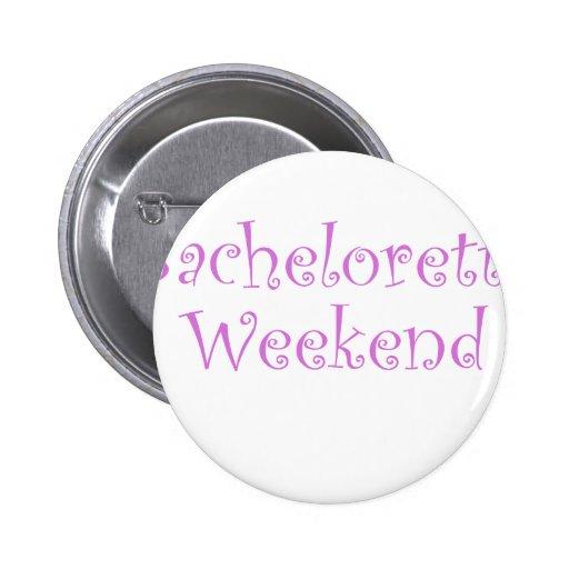 Fin de semana de Bachelorette Pin