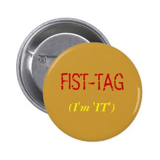 """FIST-TAG, (soy """"ÉL """") Pins"""