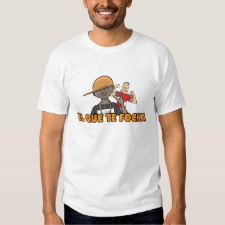 Focka del te del que del EL (CLARA) Camisetas