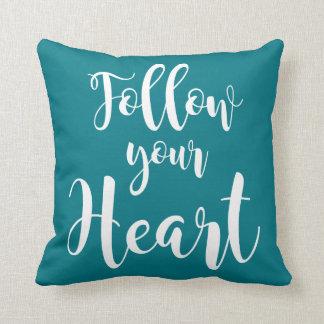 """""""Follow your Heart"""" Cojín Decorativo"""