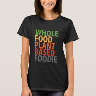 Foodie de WFPB - camiseta