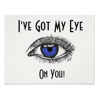 Foto Tengo mi ojo en usted poster