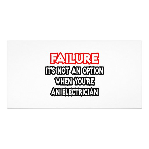 Fracaso… no un electricista de la opción… tarjeta fotografica personalizada