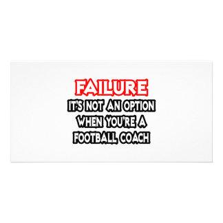 Fracaso… no un entrenador de fútbol de la opción… tarjetas fotográficas
