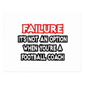 Fracaso… no un entrenador de fútbol de la opción… postales