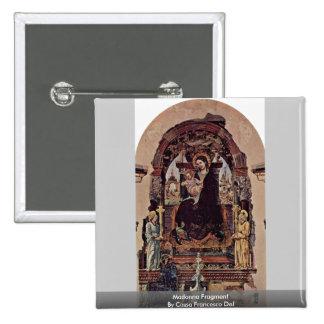 Fragmento de Madonna de Cossa Francisco Del Pin