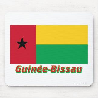 Français de Drapeau Guinée-Bissau avec le nom en Alfombrilla De Ratón