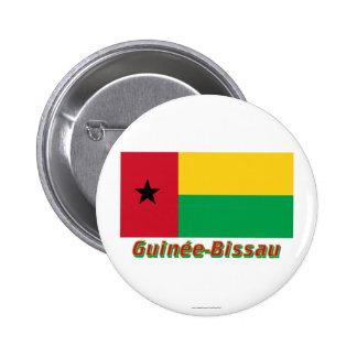 Français de Drapeau Guinée-Bissau avec le nom en Chapa Redonda 5 Cm