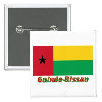 Français de Drapeau Guinée-Bissau avec le nom en Chapa Cuadrada 5 Cm