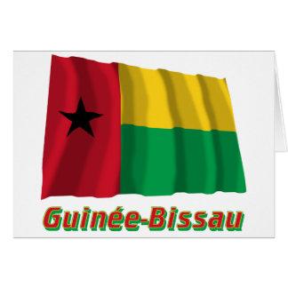 Français de Drapeau Guinée-Bissau avec le nom en Tarjeta De Felicitación
