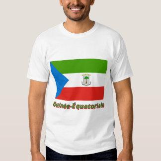 Français de Drapeau Guinée-Équatoriale avec le nom Camiseta