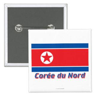 Français de le nom en del avec de Drapeau Corée du Chapa Cuadrada
