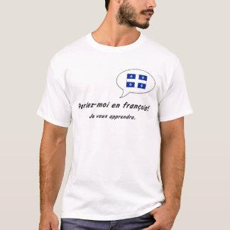 francais del en Parlez-moi (versión de Quebec) Camiseta