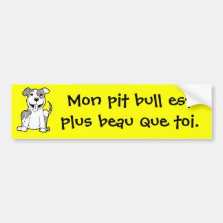 Francés: Mi pitbull es más apuesto que usted Pegatina Para Coche