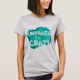 Frase loca divertida en acuarela camiseta