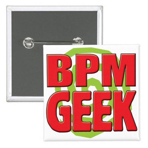 Friki de BPM Pin