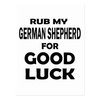 Frote a mi pastor alemán para la buena suerte postal